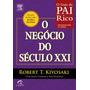 Livro O Negócio Do Século Xxi (21) Robert Kiyosaki Promoção!