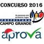 Campo Grande/ms Agente Combate Às Endemias 2016 Pos Edital