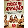 Livro Digital Codigo Da Atraçao ( Exclusivo)