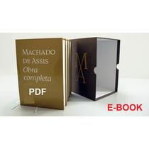 E- Book Machado De Assis - Coleção Completa Em Pdf
