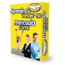 Como Vender No Mercado Livre -ebook Frete Gratis +brinde