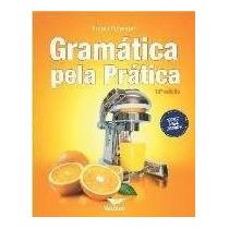 Ebook Gramática Pela Prática - 15ª Ed - Pimentel, Ernani V