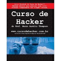 Ebook Livro Proibido Do Curso De Hacker + Envio Gratis