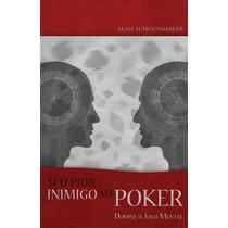 O Seu Pior Inimigo No Poker (e-book - Pdf)