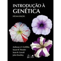Ebook Introduçao A Genetica - 10ª Ed