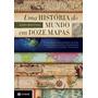 E-book Uma História Do Mundo Em Doze Mapas - Jerry Br