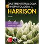 Gastroenterologia E Hepatologia - Harrison - 2ª Edição