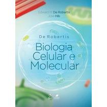 E-book Biologia Celular E Molecular - De Robertis