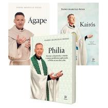 Padre Marcelo Rossi - Agape - Philia - Kairos - Ebooks
