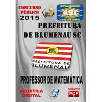 Apostila Concurso Prefeitura Blumenau Professor Matematica