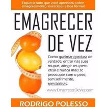 Original Livro Emagrecer De Vez + Bônus - Envio Por Email
