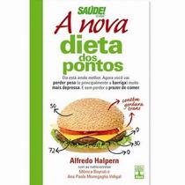 A Nova Dieta Dos Pontos - Alfredo Halpern