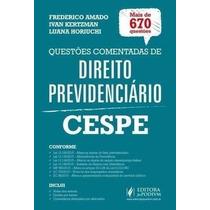 Questões Comentadas De Direito Previdenciário - Cespe - 2016
