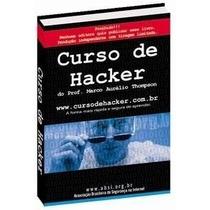 Curso Hacker Aprenda Tudo Sobre O Assunto Envio Pelo Email