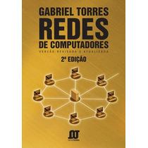 Redes De Computadores - 1a Ed - Torres, Gabriel