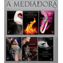 A Mediadora Coleção 6 Livros Pdf - Envio Via Email