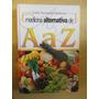 Medicina Alternativa De A A Z... Livro Digital.