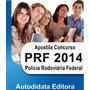 Ebook Apostila Policia Rodoviaria Federal Tecnico 2014