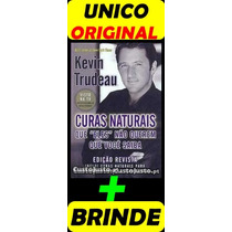 Curas Naturais - Kevin Trudeau - Original