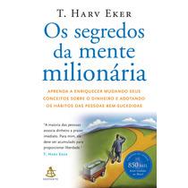 Livro Os Segredos Da Mente Milionária T. Harv Eker Promoção!