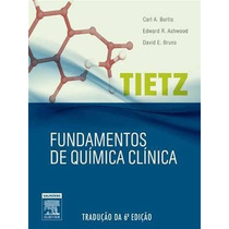 Ebook Tietz Fundamentos Da Quimica Clinica - 6a Ed