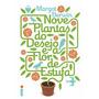 Nove Plantas Do Desejo E A Flor De Estufa Margot Berwin