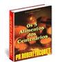 Os 5 Alimentos Dos Centenários