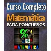Matemática Para Vestibulares E Concursos Completo!