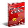 Ebook Barato Como Comprar Da China Aprenda A Revender Agora