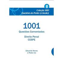 Ebook 1001 Questões Comentadas Direito Penal Cespe