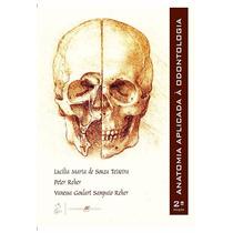 Anatomia Aplicada A Odontologia Reher - 2ª Ed.
