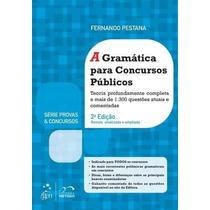 A Gramática Para Concursos Públicas Fernando Pestana 2ª 2015