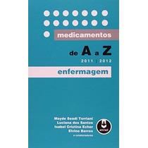 Ebook Medicamentos De A A Z - Enfermagem 2011/2012
