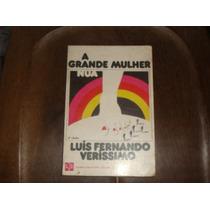 A Grande Mulher Luis Fernando Verissimo