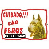 Placa De Advertência. Cão Feroz. Dog Alemão. Frete Gratis