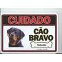 Placa Advertência Rottweiler Cão Bravo - Frete Grátis!
