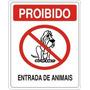 Placa Advertência Caes Proibido Entrada De Animais 15x20