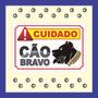 Placa Advertência Cuidado Cão Bravo Várias Raças Frete Grát