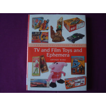 Livro Brinquedos Colecionáveis Relativos À Tv E Ao Cinema