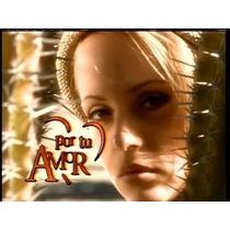 Novela Por Teu Amor Completa Em Dvd - ( Sem Cortes ) - Hd