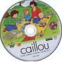 10 Dvd Caillou Desenho Educativos Pra Crianças De 2 A 8 Anos