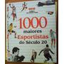 Capa Dura - 1000 Maiores Esportistas Do Século 20 - Ai