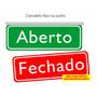 Placa Aberto E Fechado Road Com Canaleta (lançamento)