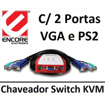 Chaveador Switch Kvm Encore Enkvm-ps2 C/ 2 Portas Vga / Ps-2