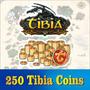 250 Tibia Coins Melhor Preço Do Mercado