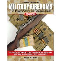 Armas Militares Da Segunda Guerra - Catálogo Internacional