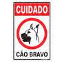 Placa Sinalizadora Cuidado Cão Bravo 15 X 20cm - Sinalize