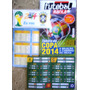 Tabela Copa 2014 + Brindes - Frete Grátis