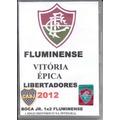 Jogo Histórico - Boca Jr. 1x2 Flu - Libertadores 2012