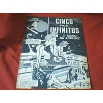 Cinco Por Infinitus Nº 4 Ebal-o Reino De Sublime - 1969
